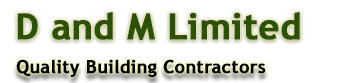 D and M Ltd - Quality Building Contractors Wiltshire